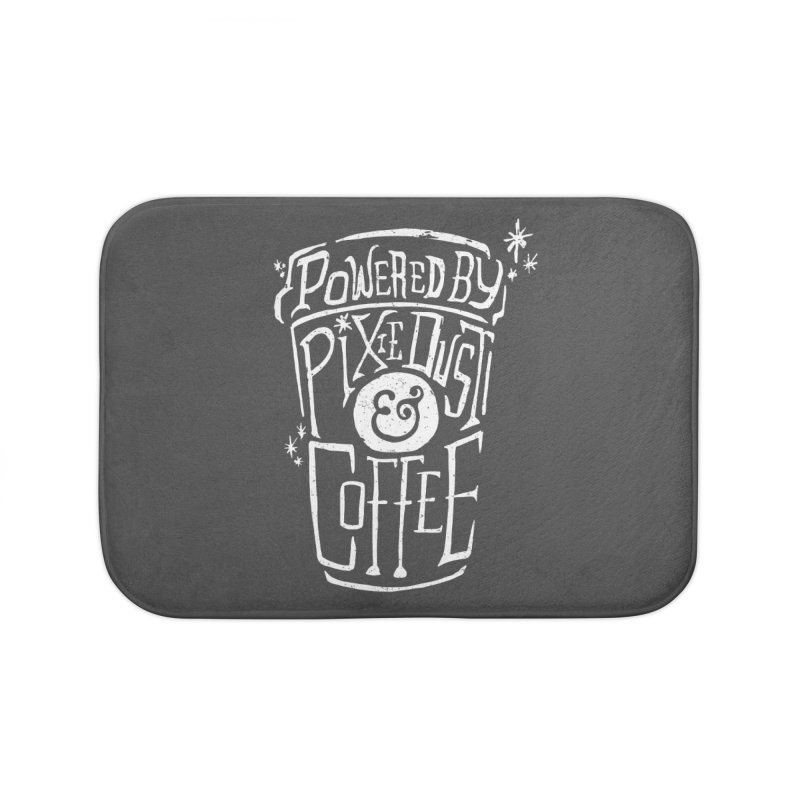 Powered By Pixie Dust & Coffee Home Bath Mat by Greg Gosline Design Co.