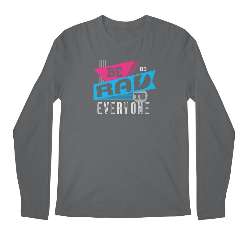 Be Rad To Everyone Men's Regular Longsleeve T-Shirt by Greg Gosline Design Co.