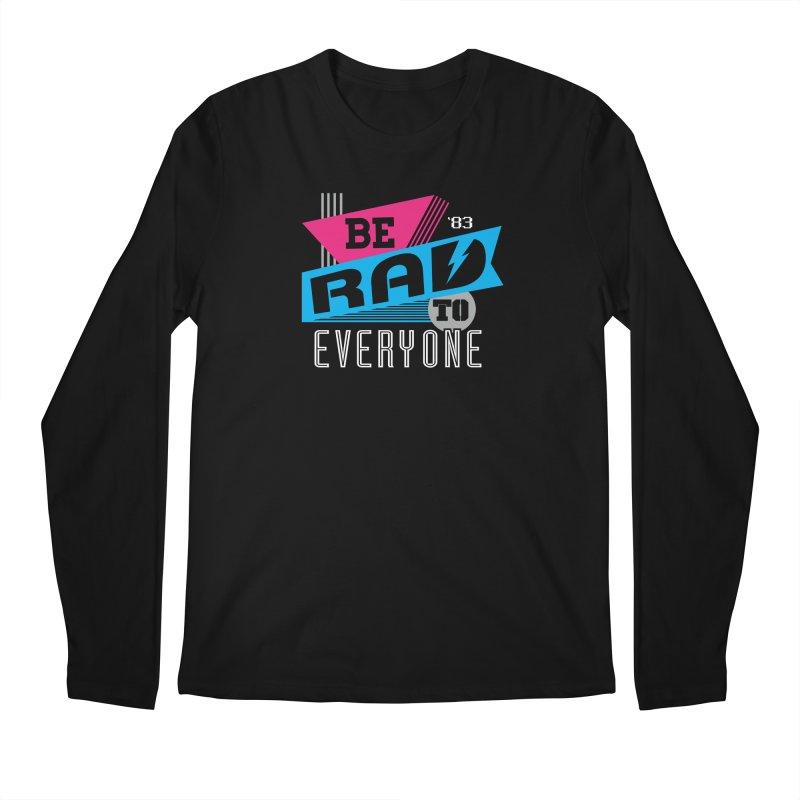 Be Rad To Everyone Men's Longsleeve T-Shirt by Greg Gosline Design Co.