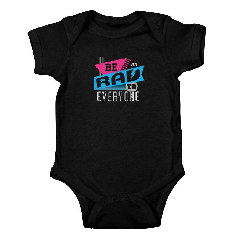 Be Rad To Everyone Kids Baby Bodysuit by Greg Gosline Design Co.