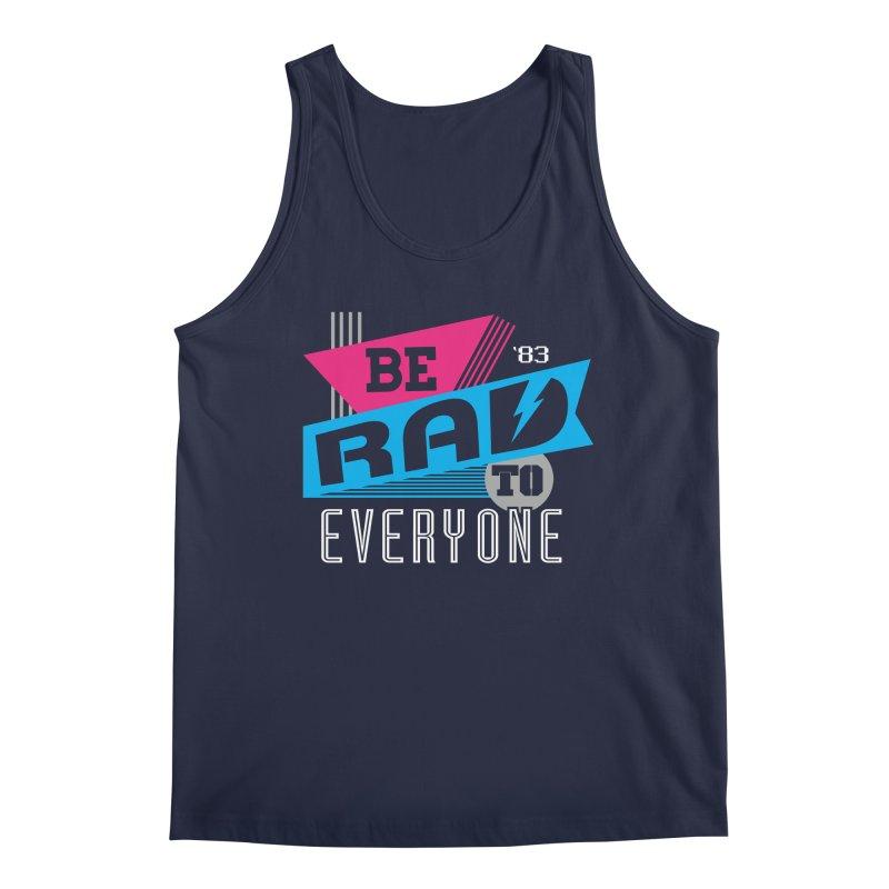 Be Rad To Everyone Men's Tank by Greg Gosline Design Co.