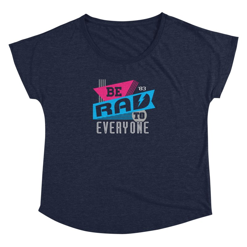 Be Rad To Everyone Women's Scoop Neck by Greg Gosline Design Co.