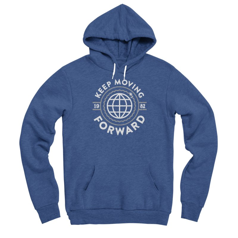 Keep Moving Forward Men's Sponge Fleece Pullover Hoody by Greg Gosline Design Co.