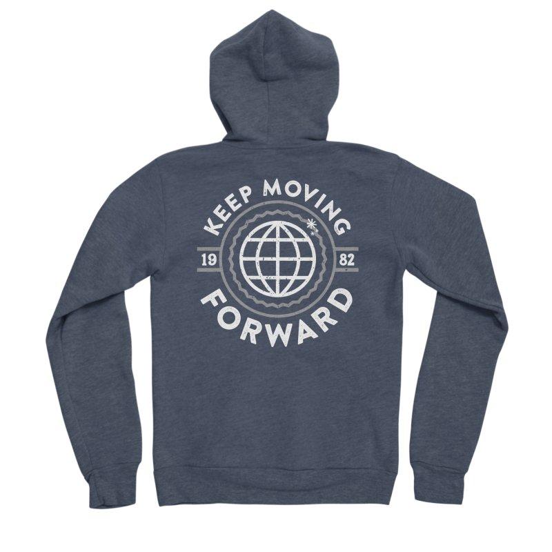 Keep Moving Forward Women's Sponge Fleece Zip-Up Hoody by Greg Gosline Design Co.