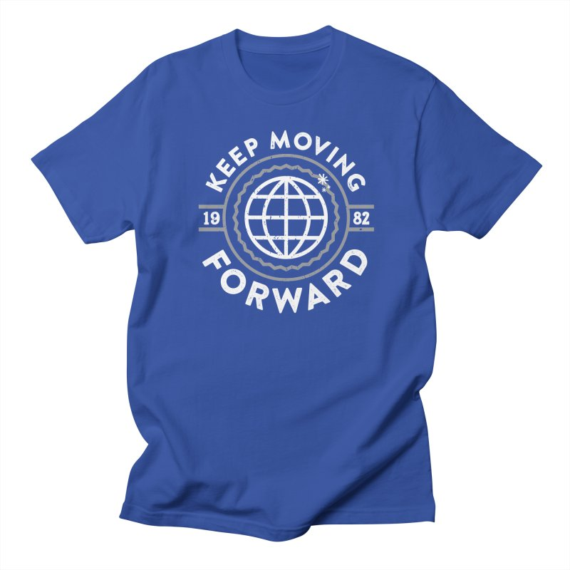 Keep Moving Forward Men's Regular T-Shirt by Greg Gosline Design Co.