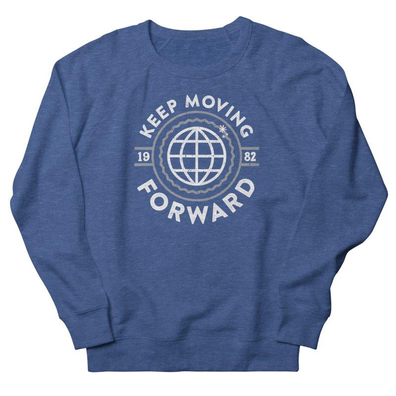 Keep Moving Forward Men's Sweatshirt by Greg Gosline Design Co.