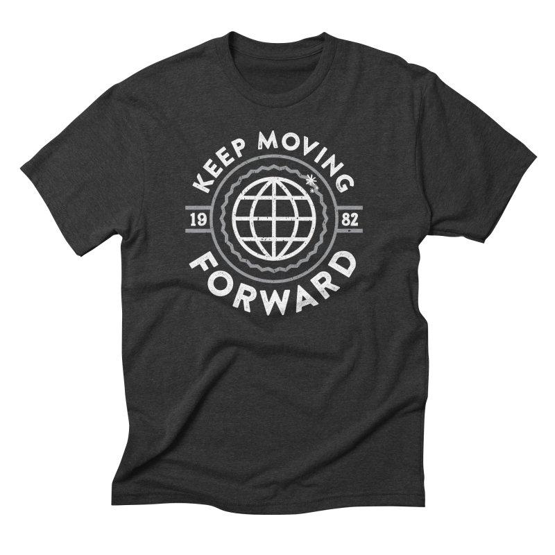 Keep Moving Forward Men's Triblend T-Shirt by Greg Gosline Design Co.