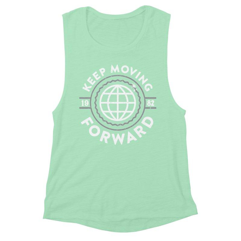 Keep Moving Forward Women's Muscle Tank by Greg Gosline Design Co.