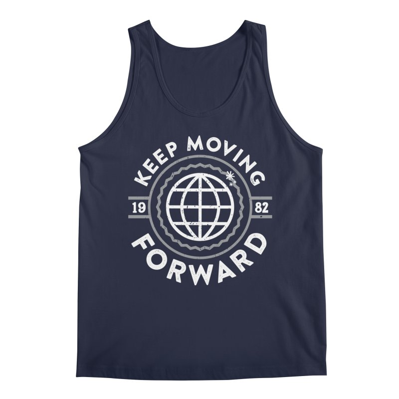 Keep Moving Forward Men's Regular Tank by Greg Gosline Design Co.