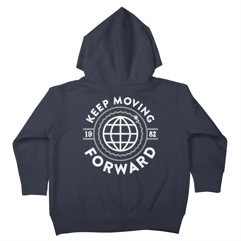 Keep Moving Forward Kids Toddler Zip-Up Hoody by Greg Gosline Design Co.