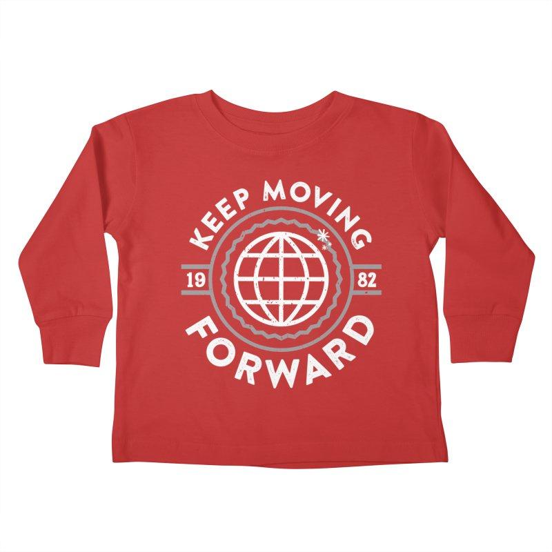 Keep Moving Forward Kids Toddler Longsleeve T-Shirt by Greg Gosline Design Co.