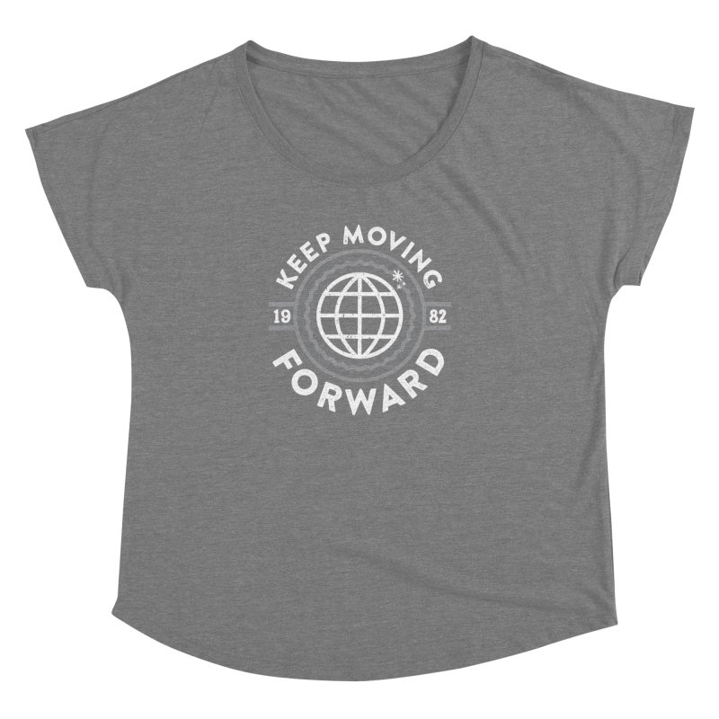 Keep Moving Forward Women's Scoop Neck by Greg Gosline Design Co.