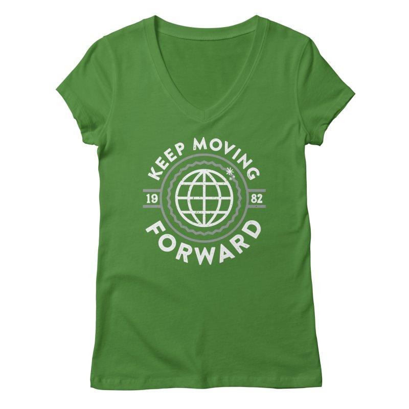 Keep Moving Forward Women's Regular V-Neck by Greg Gosline Design Co.