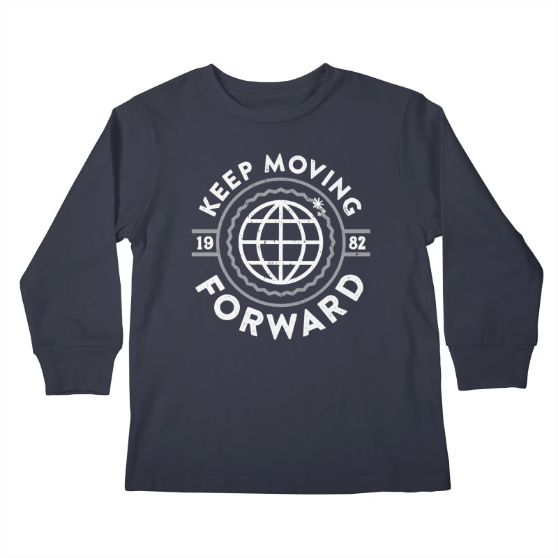 Keep Moving Forward Kids Longsleeve T-Shirt by Greg Gosline Design Co.