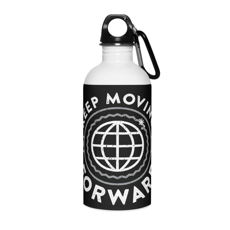 Keep Moving Forward Accessories Water Bottle by Greg Gosline Design Co.