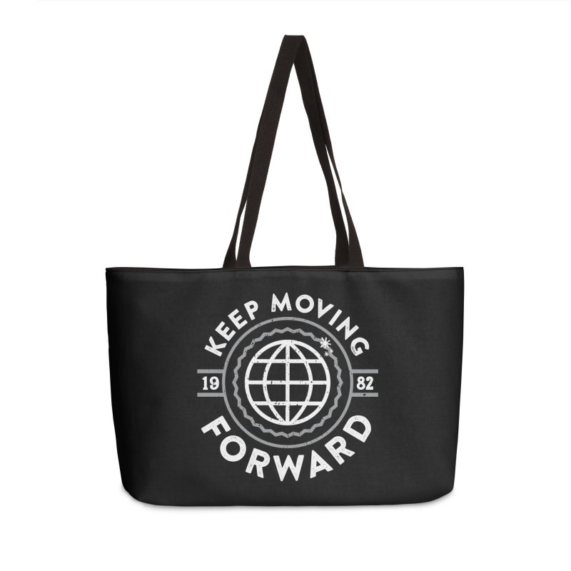 Keep Moving Forward Accessories Weekender Bag Bag by Greg Gosline Design Co.