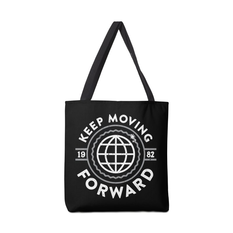 Keep Moving Forward Accessories Tote Bag Bag by Greg Gosline Design Co.