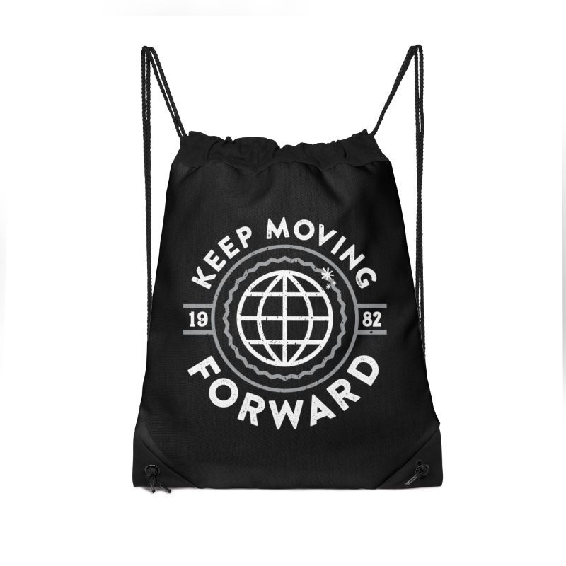 Keep Moving Forward Accessories Drawstring Bag Bag by Greg Gosline Design Co.