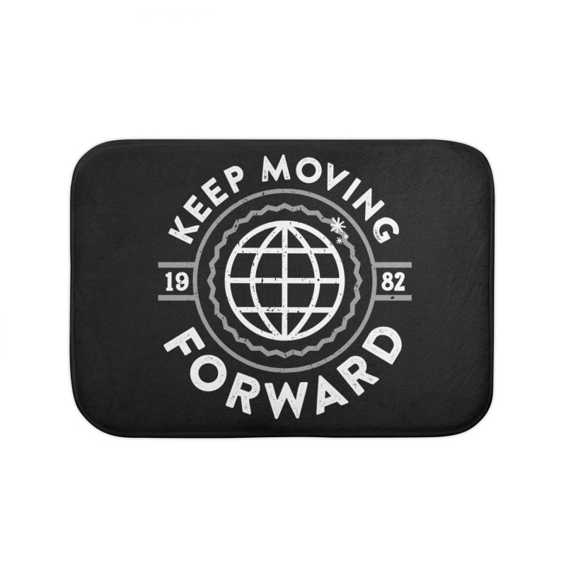 Keep Moving Forward Home Bath Mat by Greg Gosline Design Co.