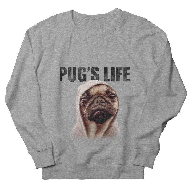 Pug'sLife Women's Sweatshirt by GLANZ