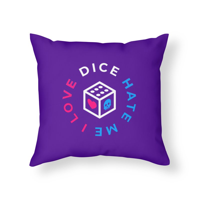I Love Dice But Dice Hate Me Home Throw Pillow by ゴロキ | GORODKEY | GRDK Clothing