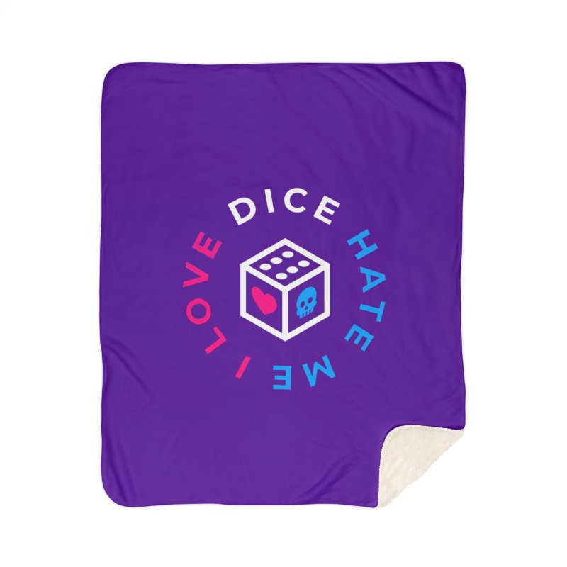 I Love Dice But Dice Hate Me Home Sherpa Blanket Blanket by ゴロキ | GORODKEY | GRDK Clothing