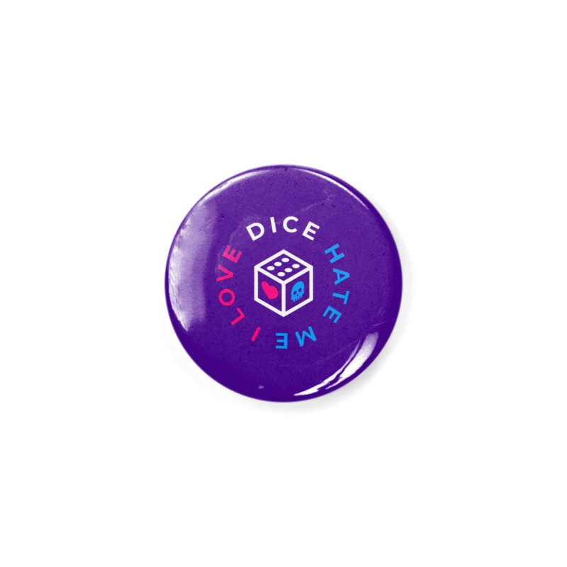 I Love Dice But Dice Hate Me Accessories Button by ゴロキ | GORODKEY | GRDK Clothing