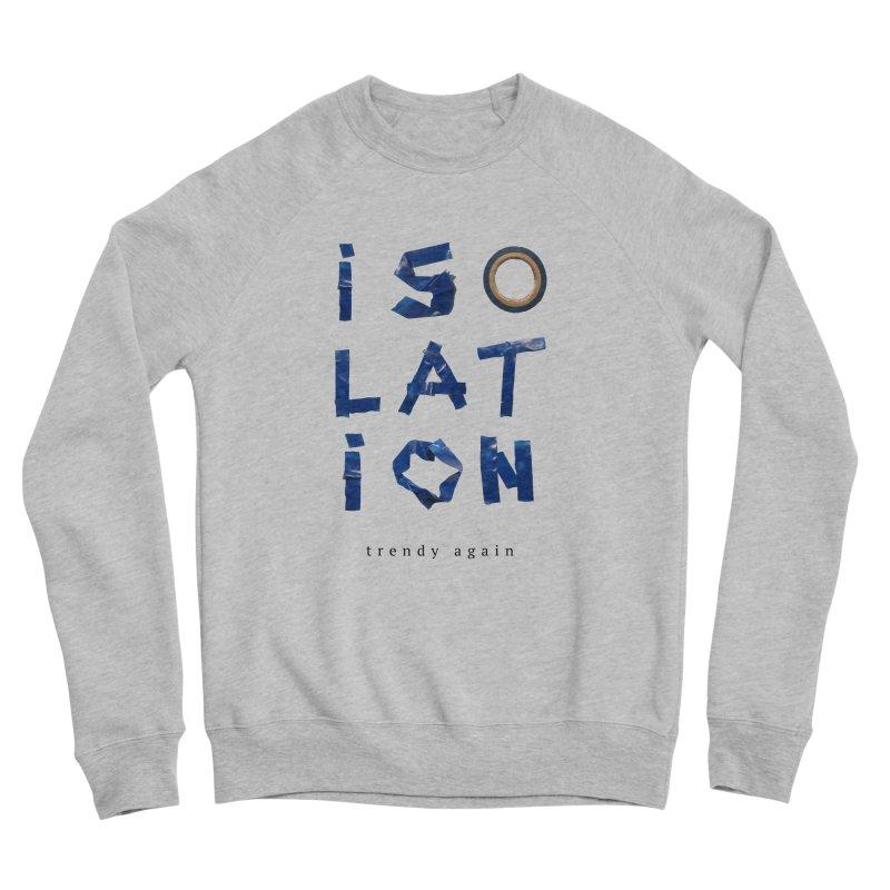 Isolation Women's Sponge Fleece Sweatshirt by ゴロキ | GORODKEY | GRDK Clothing