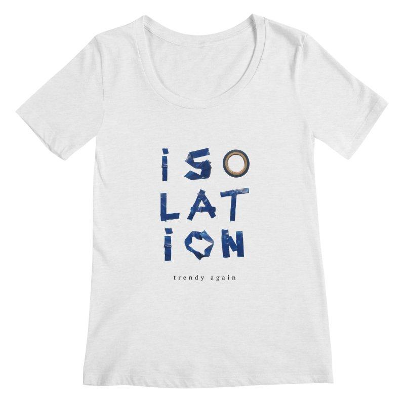 Isolation Women's Regular Scoop Neck by ゴロキ | GORODKEY | GRDK Clothing