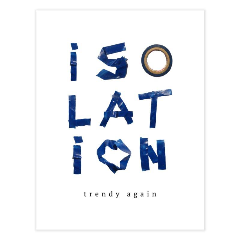 Isolation Home Fine Art Print by ゴロキ | GORODKEY | GRDK Clothing