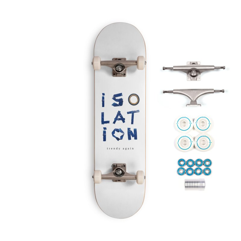 Isolation Accessories Complete - Basic Skateboard by ゴロキ | GORODKEY | GRDK Clothing