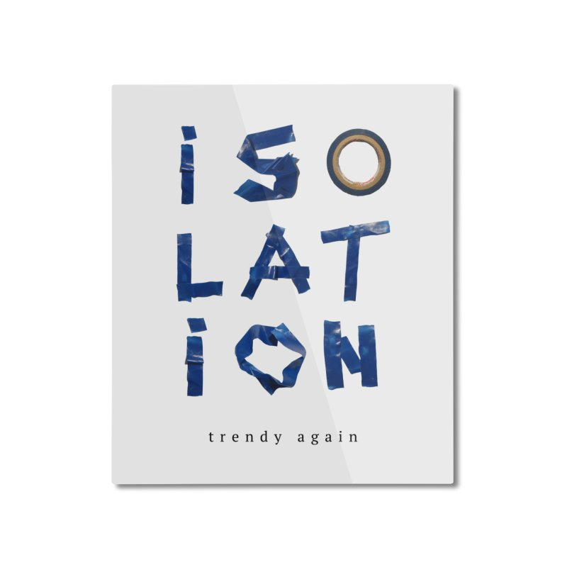 Isolation Home Mounted Aluminum Print by ゴロキ | GORODKEY | GRDK Clothing