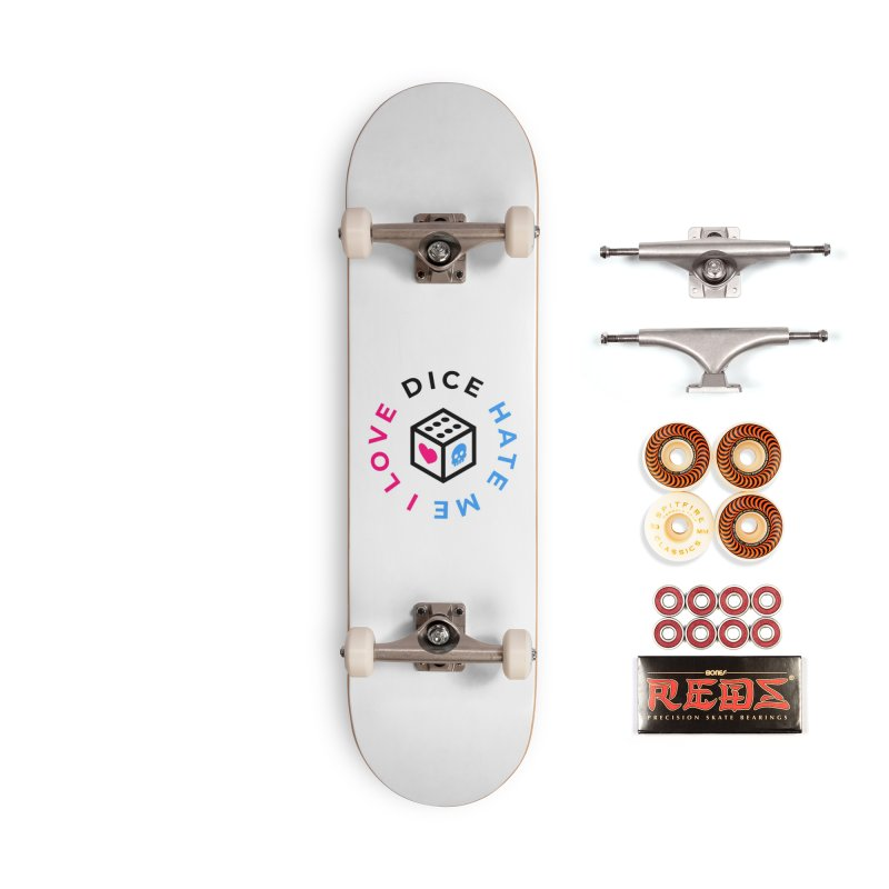 I Love Dice But Dice Hate Me Accessories Skateboard by ゴロキ | GORODKEY | GRDK Wear & Clothing