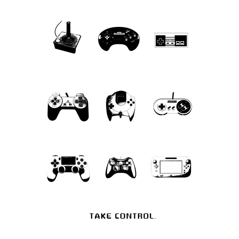Take Control. by Gabe Ostley's Artist Shop