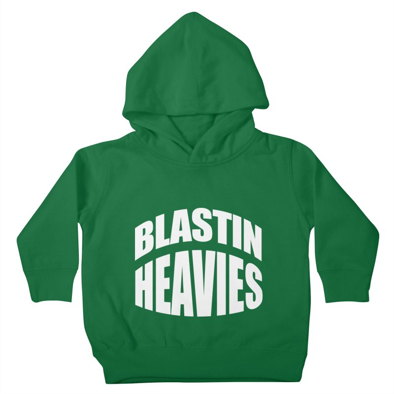 BLASTIN HEAVIES Original Kids Toddler Pullover Hoody by Gamble's Artist Shop