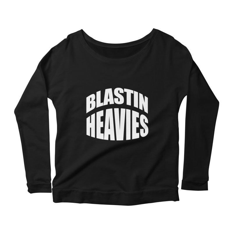 BLASTIN HEAVIES Original Women's Longsleeve Scoopneck  by Gamble's Artist Shop
