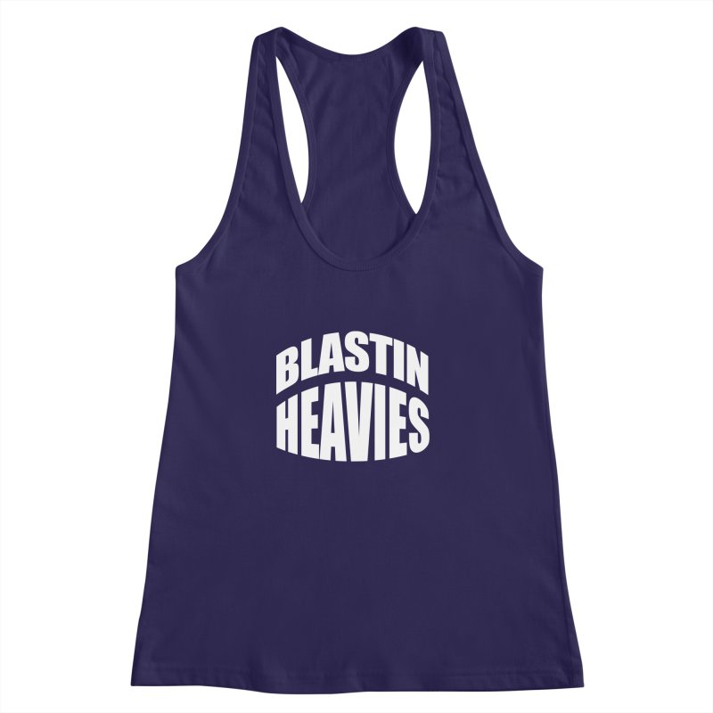 BLASTIN HEAVIES Original Women's Racerback Tank by Gamble's Artist Shop