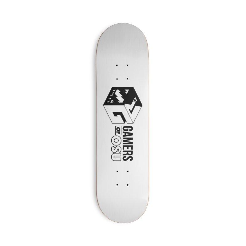 Gamers of OSU (Black Logo) Accessories Skateboard by GamersOfOSU's Artist Shop