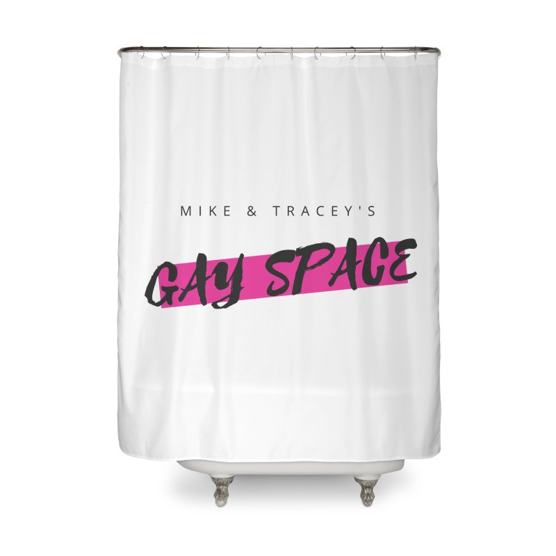 Gay Space - Black Logo Home Shower Curtain by Gay Space Podcast