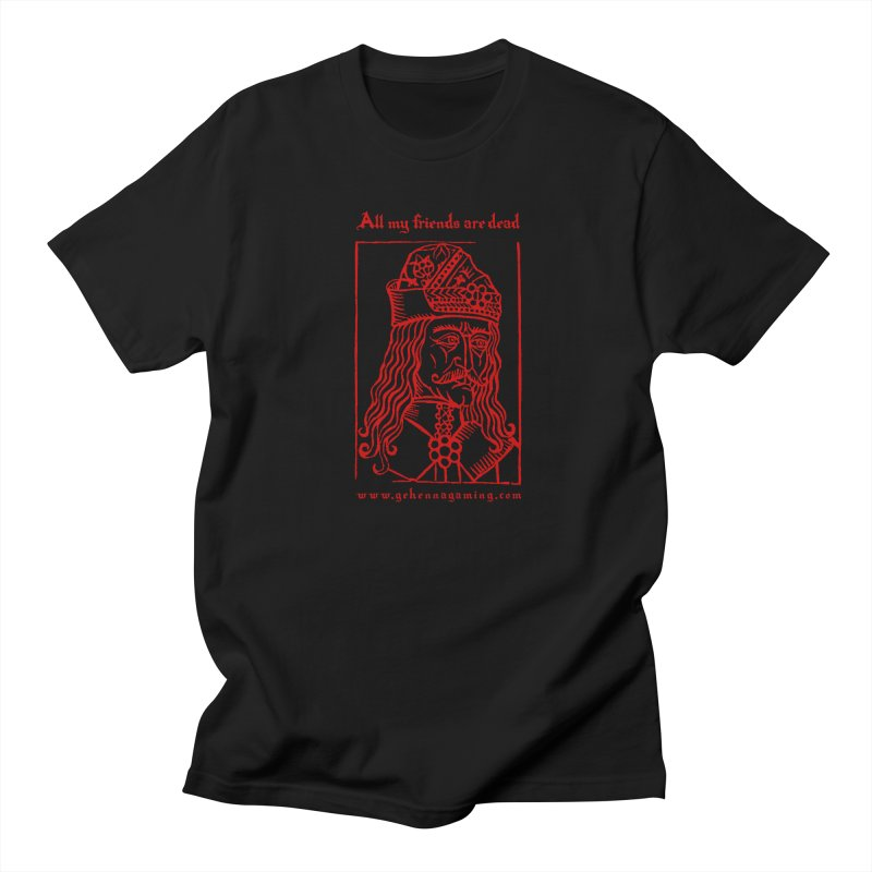 All My Friends Are Dead (Blood Red Edition) Men's Regular T-Shirt by GehennaGaming's Artist Shop
