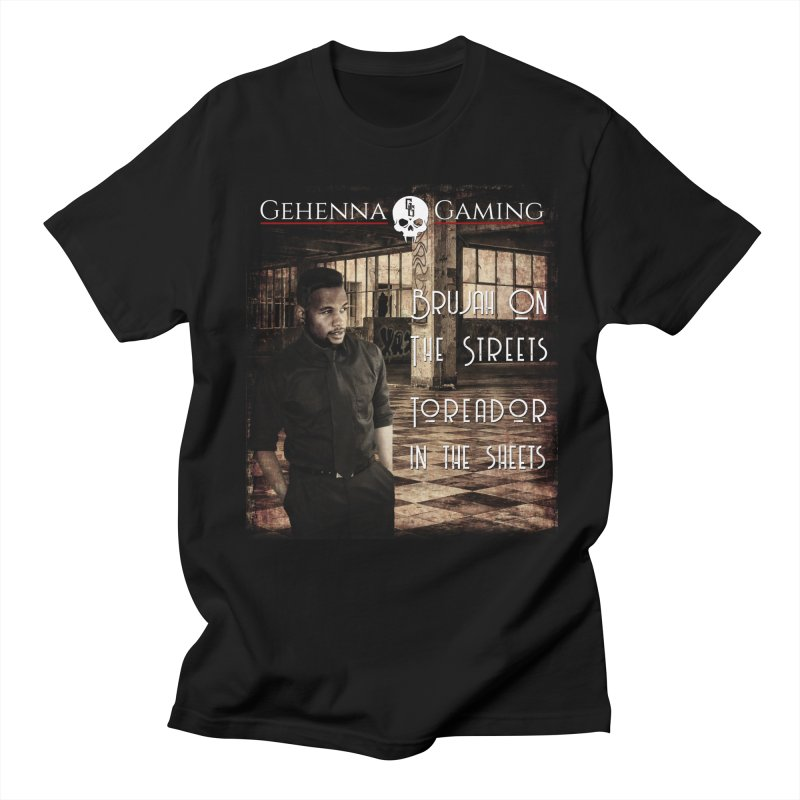 Brujah on the streets, Toreador in the sheets Men's Regular T-Shirt by The Gehenna Gaming Shop