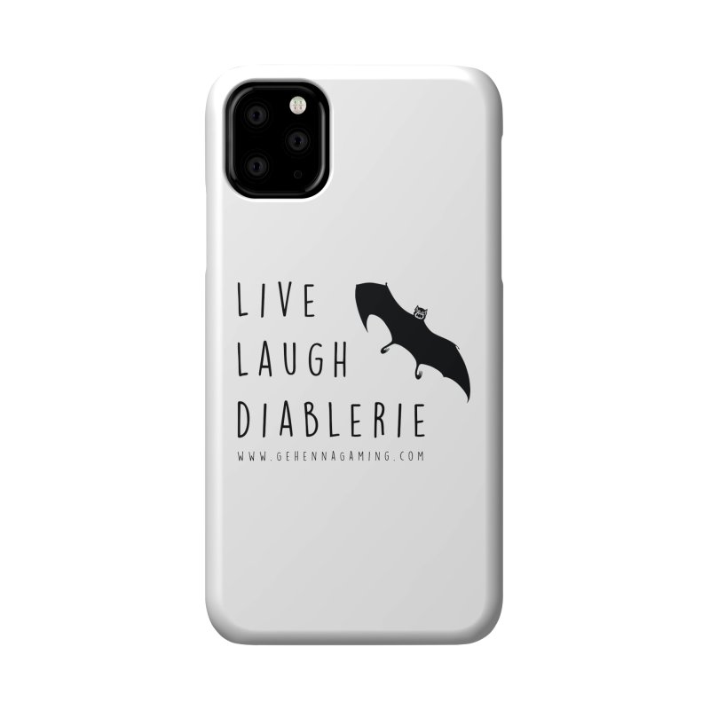 Live, Laugh, Diablerie Accessories Phone Case by GehennaGaming's Artist Shop