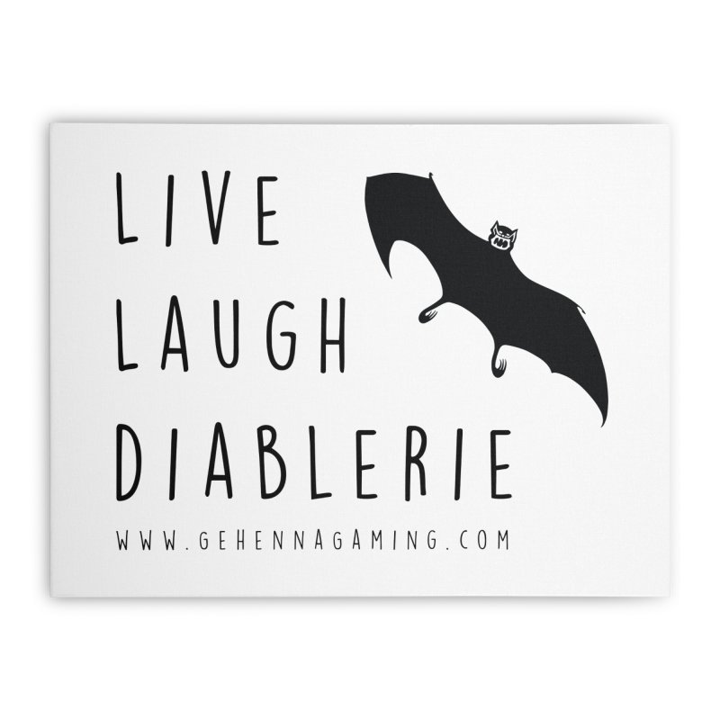 Live, Laugh, Diablerie Home Stretched Canvas by The Gehenna Gaming Shop