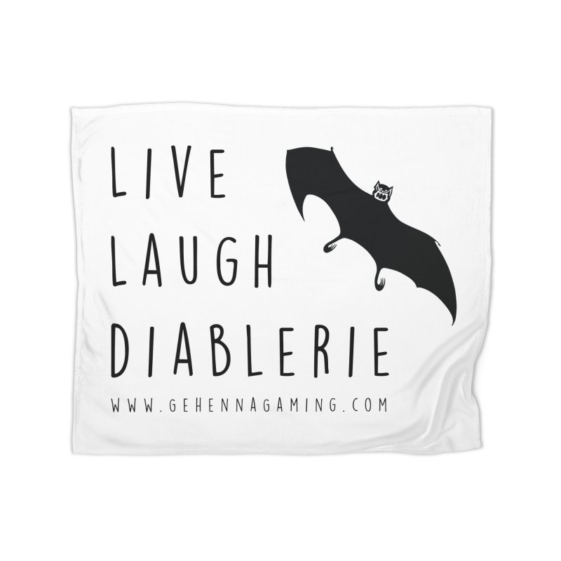 Live, Laugh, Diablerie Home Blanket by The Gehenna Gaming Shop