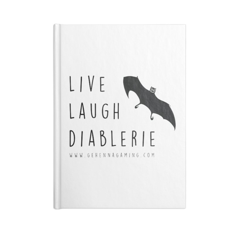 Live, Laugh, Diablerie Accessories Blank Journal Notebook by GehennaGaming's Artist Shop