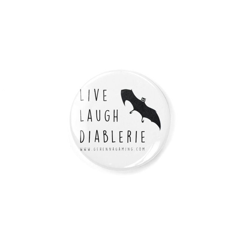 Live, Laugh, Diablerie Accessories Button by GehennaGaming's Artist Shop