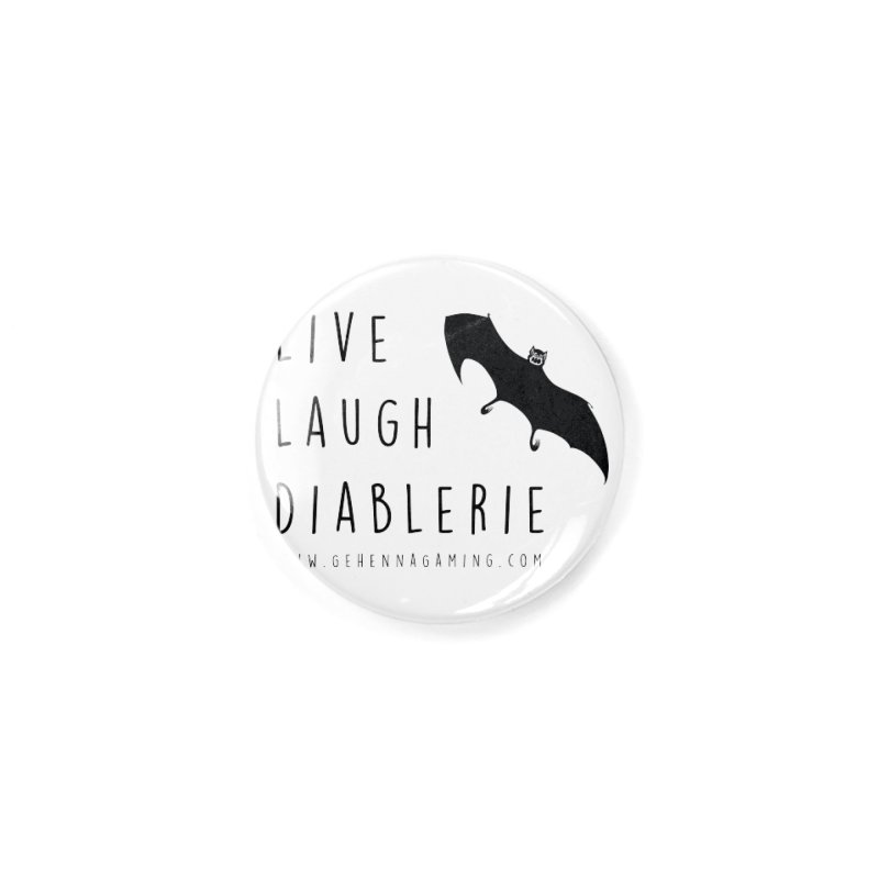 Live, Laugh, Diablerie Accessories Button by The Gehenna Gaming Shop