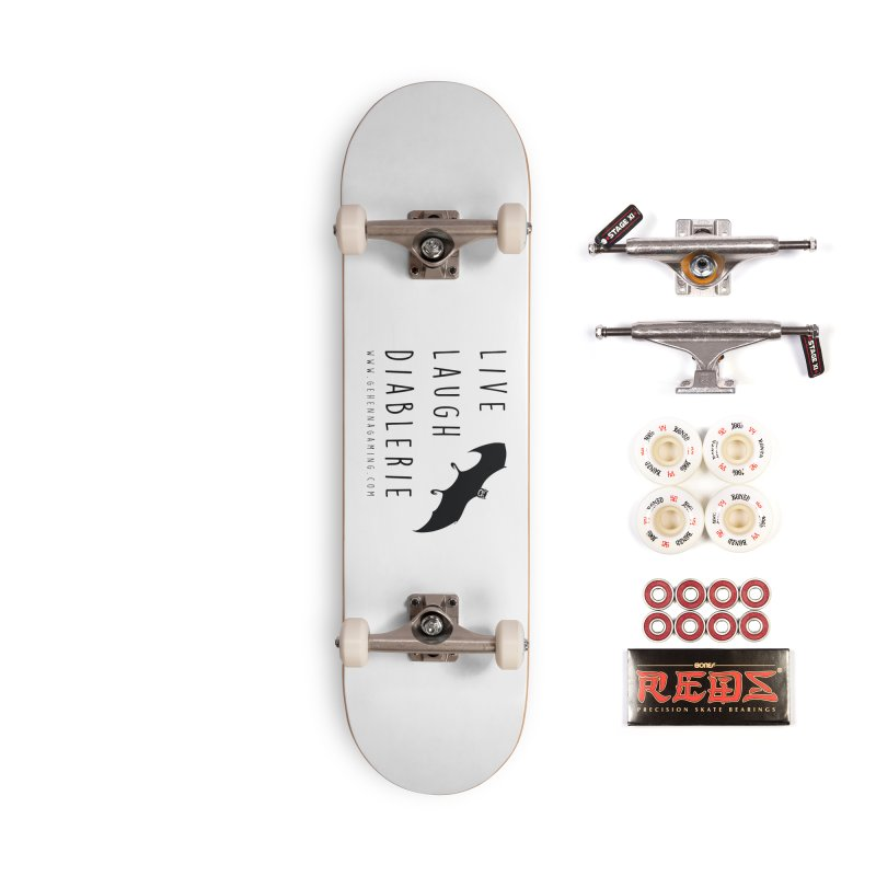 Live, Laugh, Diablerie Accessories Complete - Pro Skateboard by The Gehenna Gaming Shop