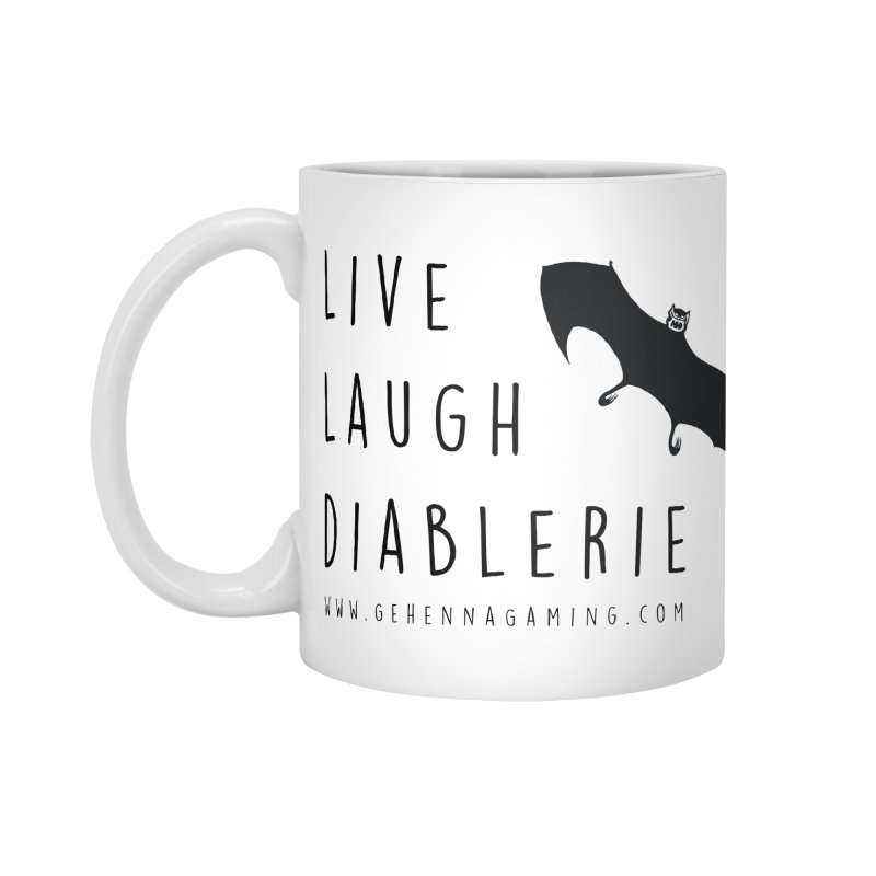 Live, Laugh, Diablerie Accessories Standard Mug by GehennaGaming's Artist Shop