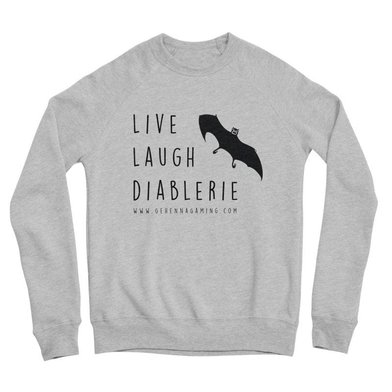 Live, Laugh, Diablerie Women's Sponge Fleece Sweatshirt by The Gehenna Gaming Shop